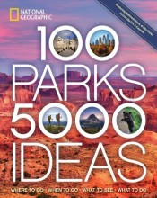 100 parks, 5,000 ideas : , where to go, when to go, what to see, what to do / cover image