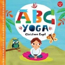 ABC for Me: ABC Yoga: Join Us and the Animals Out in Nature and Learn Some Yoga!  cover image