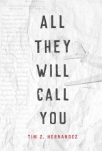 All they will call you : , the telling of the plane wreck at Los Gatos Canyon / cover image