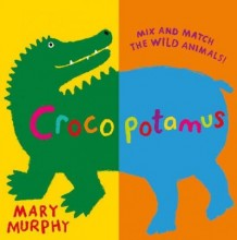 Crocopotamus : , mix and match the wild animals  cover image