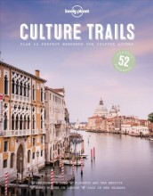 Culture trails : , 52 perfect weekends for culture lovers / cover image