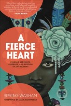 A fierce heart : , finding strength, wisdom, and courage in any moment / cover image