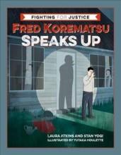 Fred Korematsu speaks up /  cover image