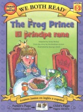 The frog prince = , El príncipe rana / cover image