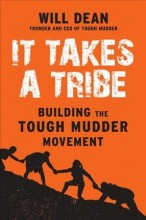 It takes a tribe : , building the Tough Mudder movement / cover image