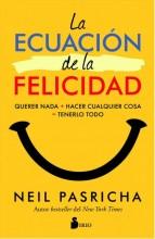 La ecuaci�on de la felicidad : , querer nada + hacer cualquier cosa = tenerlo todo / cover image