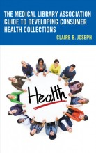 The Medical Library Association Guide to Developing Consumer Health Collections  cover image