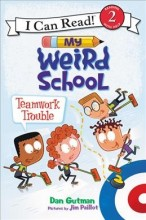My Weird School: Teamwork Trouble  cover image