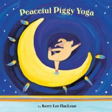 Peaceful Piggy Yoga  cover image