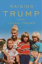 Raising Trump /  cover image