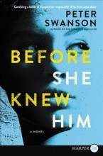 Before she knew him : , a novel  cover image