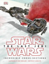 Star Wars the Last Jedi Incredible Cross-Sections  cover image