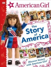 The story of America : , discover history with American Girl / cover image