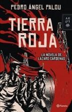 Tierra roja : , la novela de Lázaro Cárdenas /  cover image