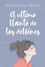 Ultimo Llanto de Los Delfines, El  cover image