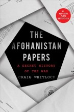 The Afghanistan papers :       a secret history of the war /       cover image