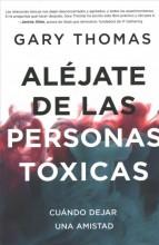 Alejate de las personas toxicas :       cuando dejar una amistad /       cover image