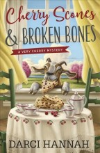 Cherry scones & broken bones /  cover image
