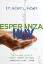 Esperanza hoy :       paz, sanidad y justicia cuando el reino se acerca /       cover image