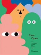 Eyes open :       23 photography projects for curious kids /       cover image