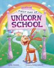 First day of Unicorn School /        cover image