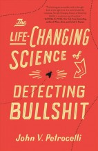 The life-changing science of detecting bullshit /        cover image