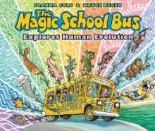 The Magic School Bus explores human evolution /        cover image