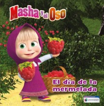 Masha Y El Oso: El Dia de la Mermelada / Masha and the Bear: Jam Day  cover image