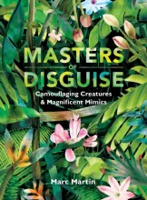 Masters of disguise :       camouflaging creatures & magnificent mimics /       cover image