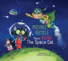 Michael Recycle Meets Borat the Space Cat  cover image