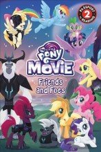 My Little Pony, the movie.                         Friends and foes /             cover image