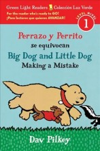 Perrazo Y Perrito Se Equivocan/Big Dog and Little Dog Making a Mistake (Bilingual Reader)  cover image