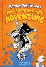 Rowley Jefferson's awesome friendly adventure /        cover image