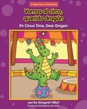 Vamos al circo, querido Dragon = , It's circus time, dear Dragon / cover image