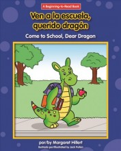 Ven a la escuela, Querido Dragon = , Come to school, Dear Dragon / cover image
