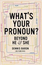 What's your pronoun? : , beyond he and she / cover image