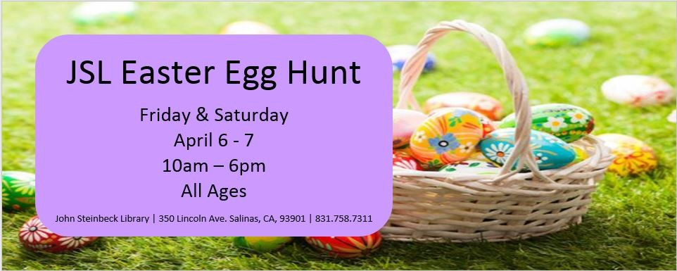 John Steinbeck Library Easter Egg Hunt